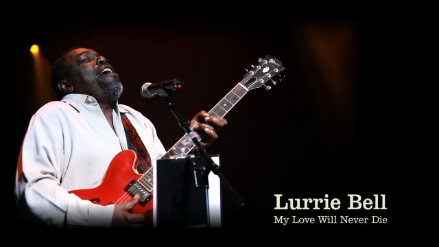 Chicago Blues A Living History – Lurrie Bell